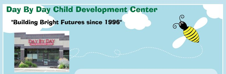 "Day By Day Child Development Center - ""Building Bright Futures since 1996"""
